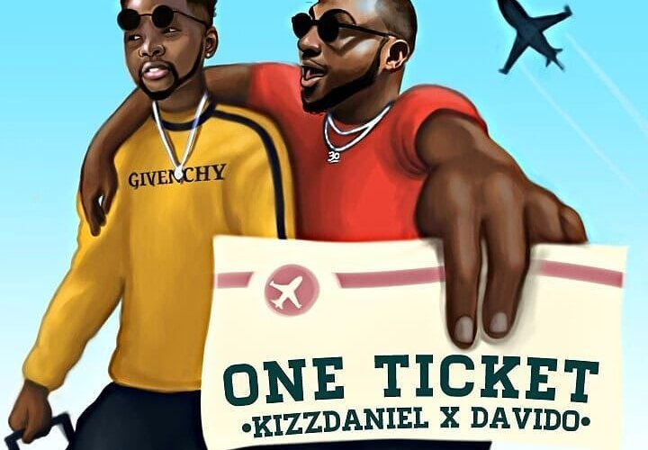 [Music] Kizz Daniel Ft. Davido_One Ticket