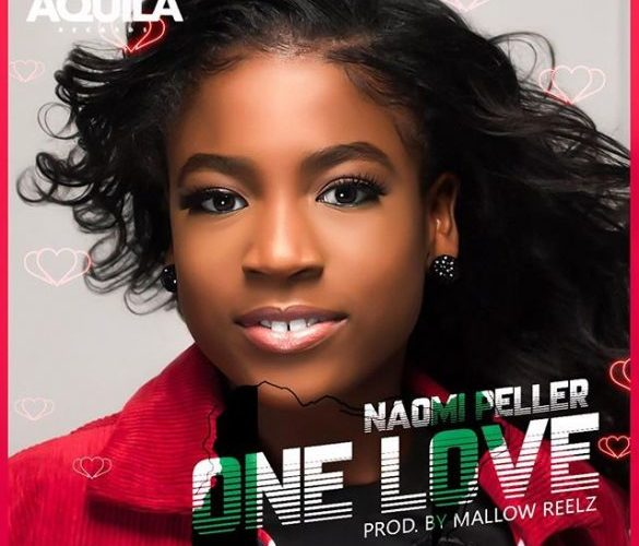 "[Music] Naomi Peller – ""One Love"" (Prod. By Mallow Reelz)"