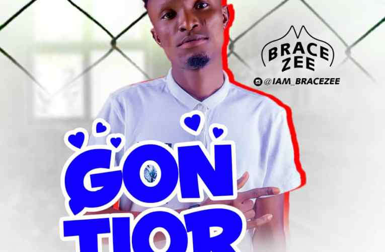 "[Music] Bracezee – ""Gontior"""