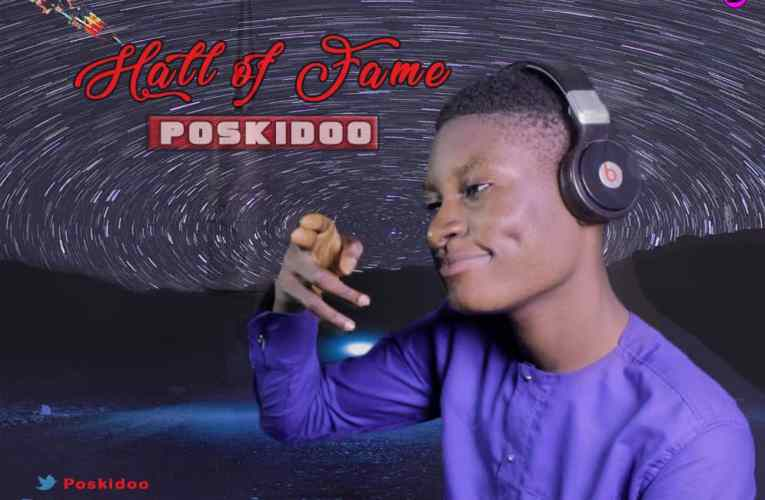[Music] Poskido – Hall Of Fame
