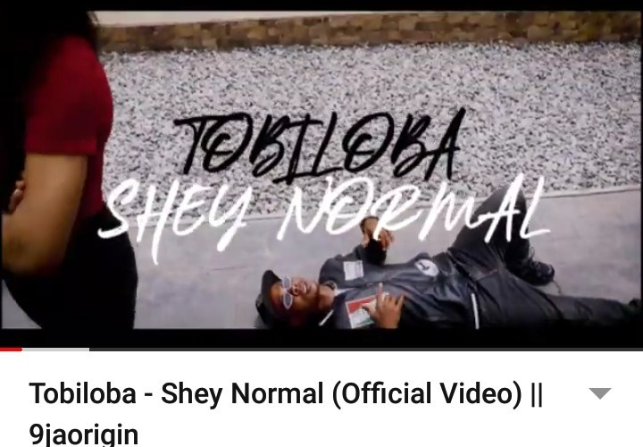 [Audio+Video] Tobiloba – Shey Normal