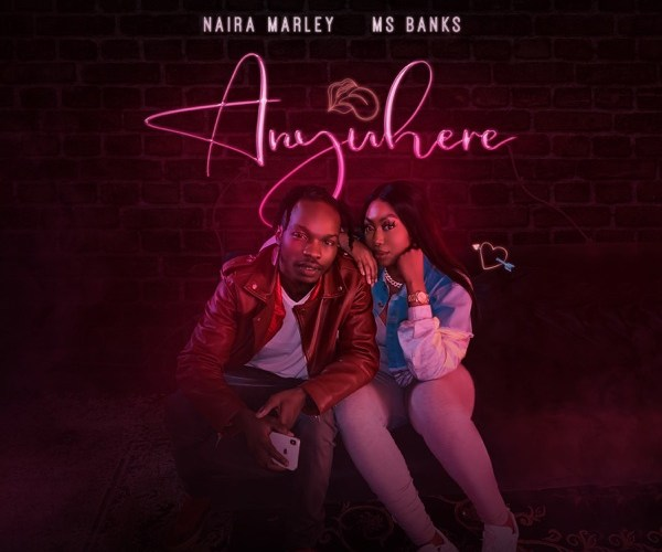 [Music] Naira Marley ft. Ms Banks – Anywhere