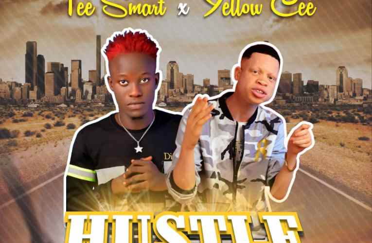 [Music] Tee Smart Ft. Yellow Cee – Hustle