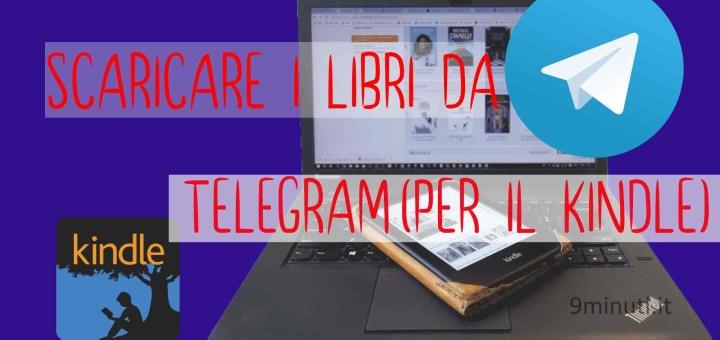 scaricare libri da telegram per il kindle