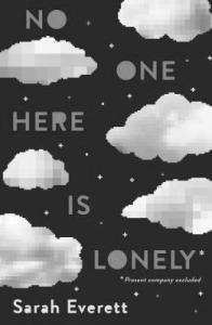 Read more about the article Review: No One Here Is Lonely by Sarah Everett