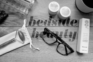 Read more about the article Bedside Beauty: My Nighttime Routine