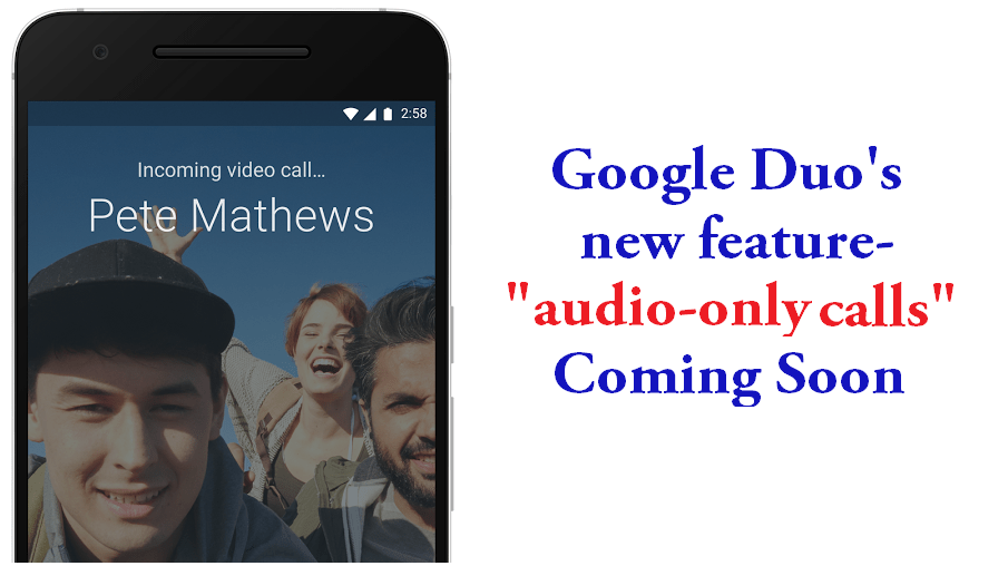 googles-video-chatting-app-duo-will-support-audio-calls-soon-featured