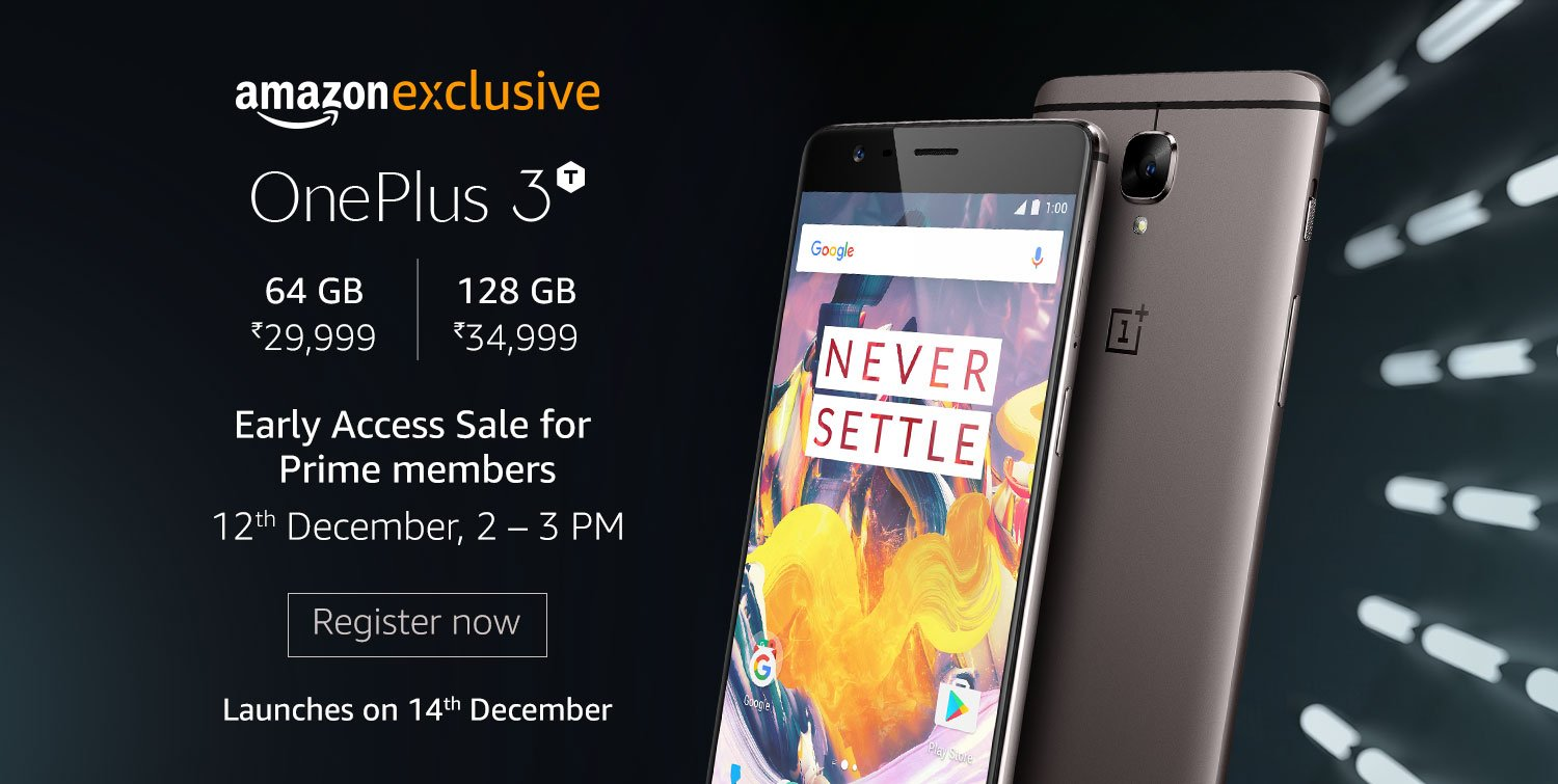 76ae6d5bc48 OnePlus 3T to go on sale two days before for Amazon India Prime members on  December 12 – Register Here