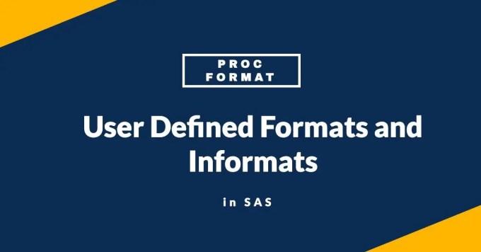 Proc Format in SAS