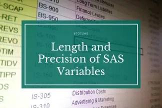 Length and Precision of SAS Variables