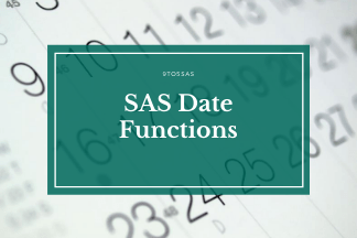 Date Functions in SAS – The Definitive Guide