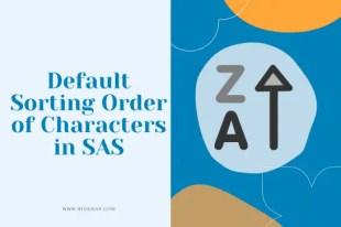 Default Sorting Order of Characters in SAS