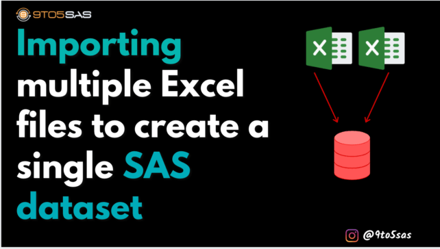 Importing multiple Excel files in SAS