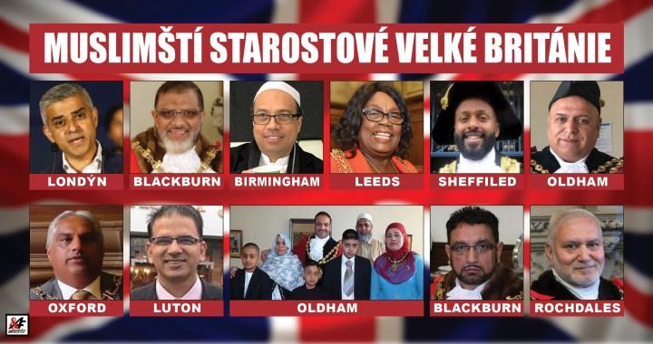 Velká Británie: Jak přičinliví muslimové ovládli místní radnice. Gratulujeme! Co na to královna Alžběta? Devět měst je teprve začátek. Tak aspoň ten Brexit, Borisi