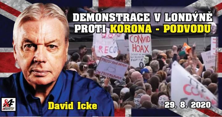 """""""Ta nemoc není Covid-19. Je to fašismus!"""" Úžasný projev Davida Ickeho o svobodě  (překlad, video) na rekordní demonstraci v Londýně. """"Koronavirus je podvod, roušky jsou náhubky!"""" """"Pokud nic neuděláme, skončí to globálním zotročením lidské rasy""""."""