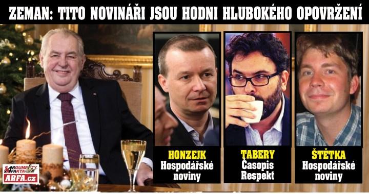 """""""V boji s pandemií selhala média, zejména tzv. Bakalova, která jsou hodna nejhlubšího opovržení,"""" uvedl prezident Miloš Zeman ve svém vánočním projevu. A jmenoval: Tabery, Honzejk, Štětka. Kdo to je?"""