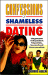 Confessions of Shameless Dating
