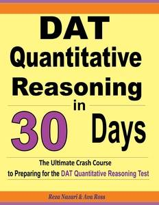 dat quantitative reasoning in 30 days the ultimate crash course to