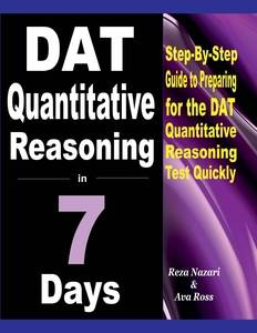 dat quantitative reasoning in 7 days step by step guide to
