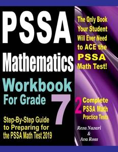 Pssa Mathematics Workbook For Grade 7 Step By Step Guide To