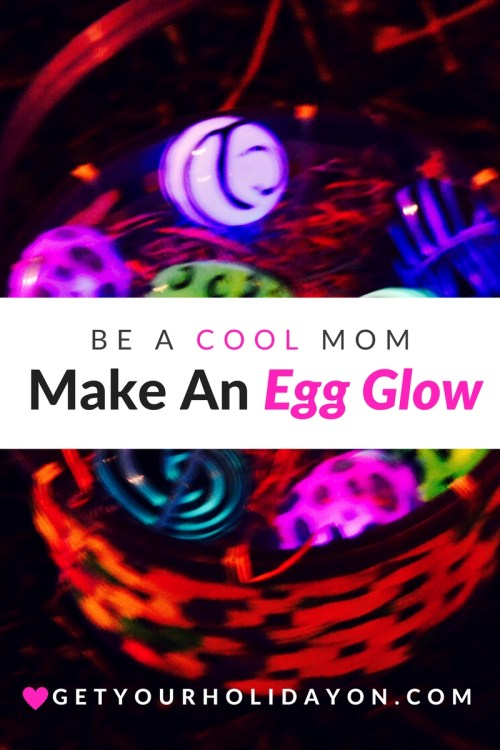 Glow In The Dark Easter Egg Hunt, Easter, Egg ideas, Spring, for kids, families, night fun.
