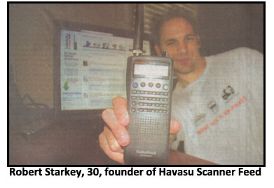 Robert Starkey is founder of Havasu Scanner Feed.