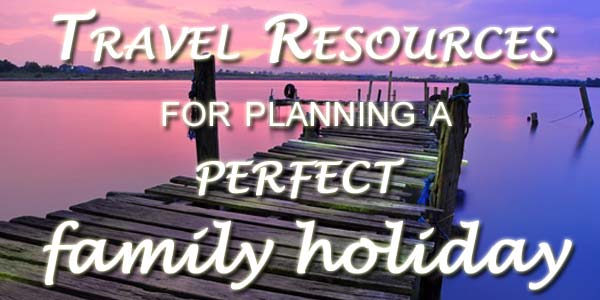 LaidBackTraveller.com - Travel resources for a perfect family holiday
