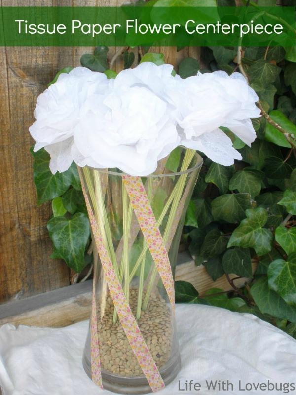 Tissue Paper Flower Centerpiece Life With Lovebugs