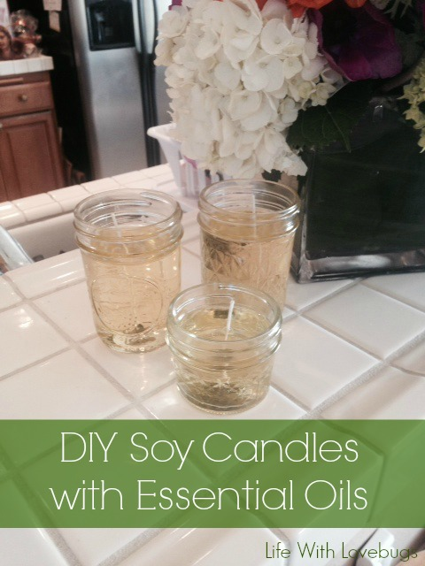 DIY Soy Candles with Essential Oils - Life With Lovebugs
