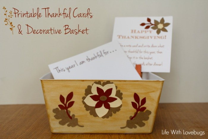 Printable Thankful Cards and Decorative Basket