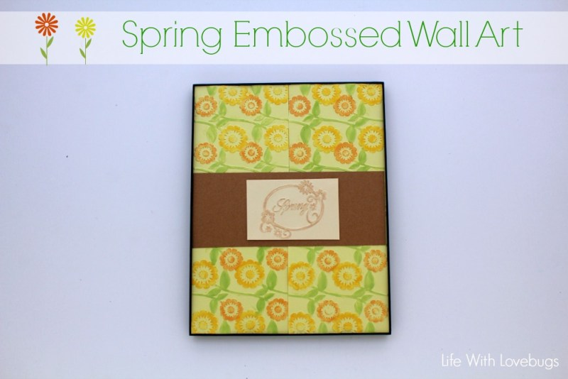 Spring Embossed Wall Art - Life With Lovebugs