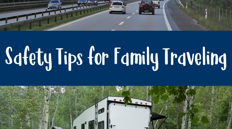 Safety Tips for Family Traveling