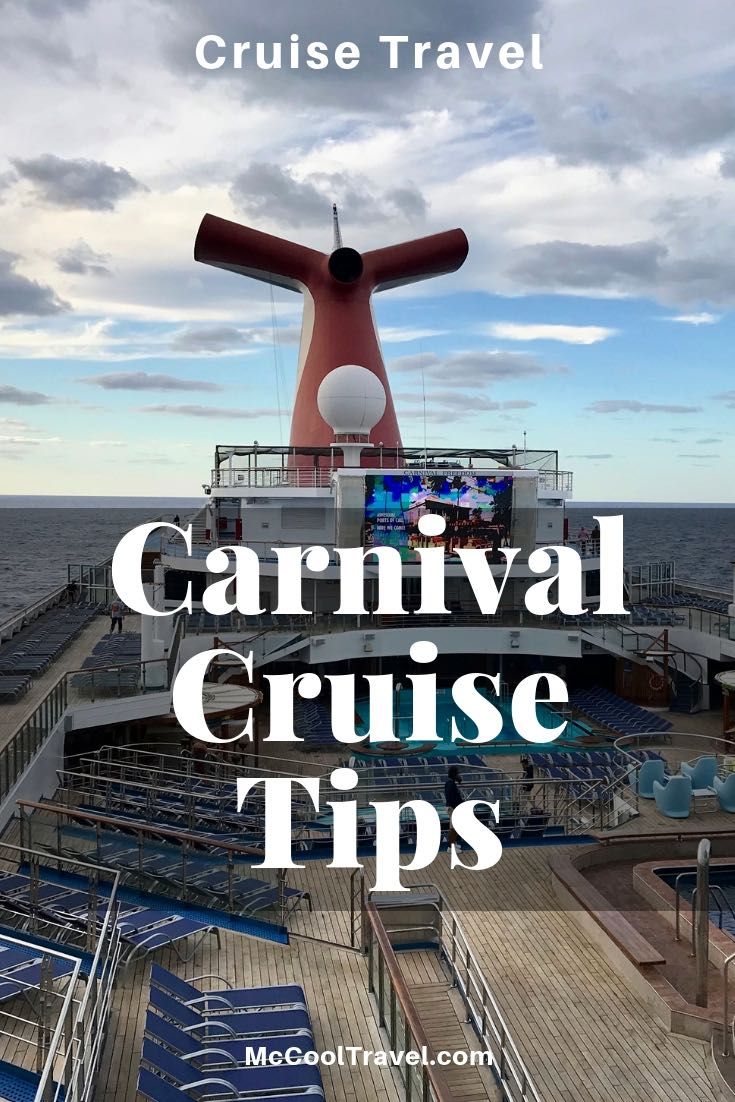 Carnival Cruise Tips for maximum fun on any Carnival Cruise Line ship or itinerary