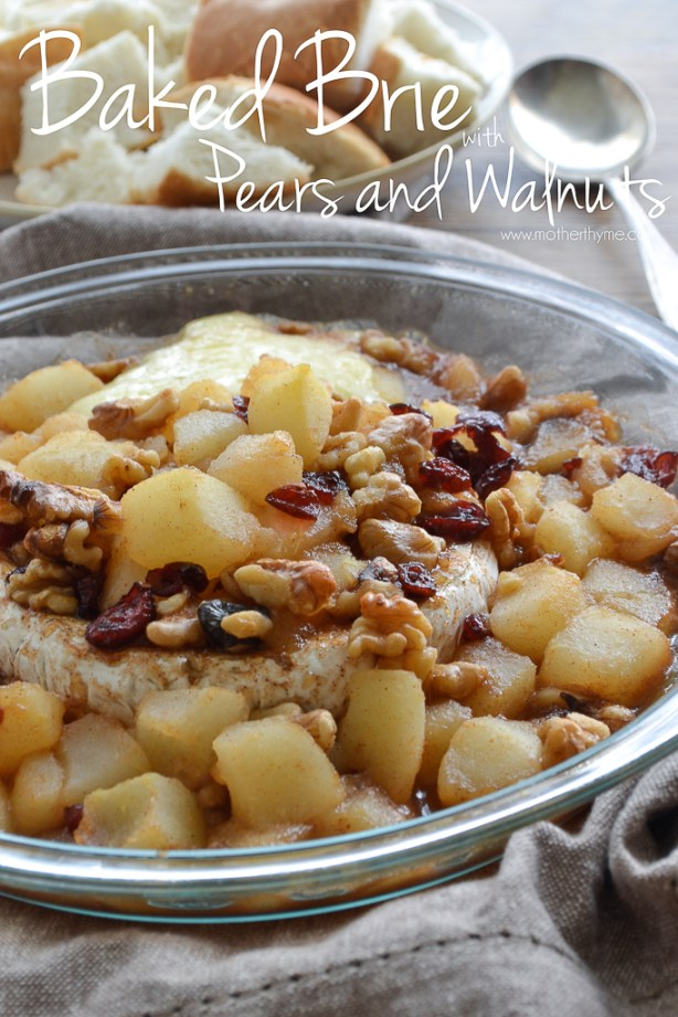Baked Brie with Pears and Walnuts | www.motherthyme.com