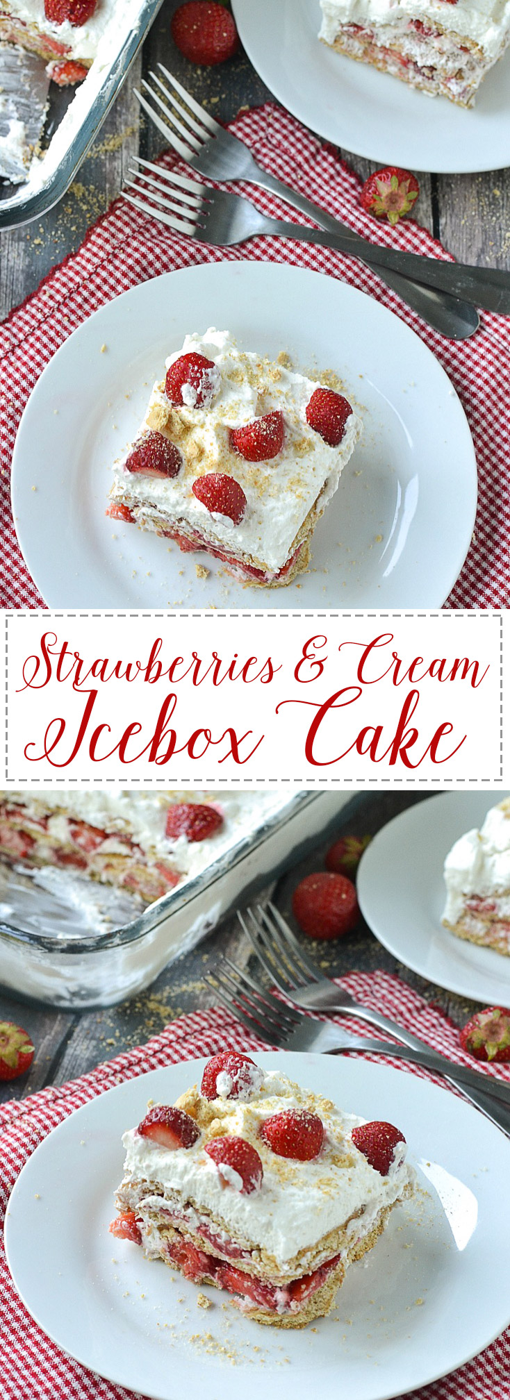 Strawberries and Cream Icebox Cake | www.motherthyme.com