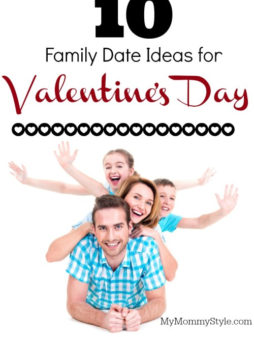 family, valentine's Day, Date Ideas, family date ideas, mymommystyle