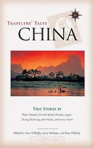 Travelers Tales China: True Stories