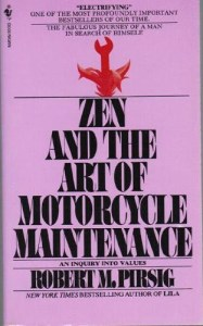 Zen & the Art of Motorcycle Maintenance