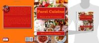 """Photo is of the cookbook """"Parsi Cuisine Manna of the 21st Century"""" by Rita Jamshed Kapadia The motto """"Good Food, Good Health, Good Life"""" and all contents are copyrighted by ParsiCuisine.com"""