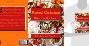 "Photo is of the cookbook ""Parsi Cuisine Manna of the 21st Century"" by Rita Jamshed Kapadia The motto ""Good Food, Good Health, Good Life"" and all contents are copyrighted by ParsiCuisine.com"