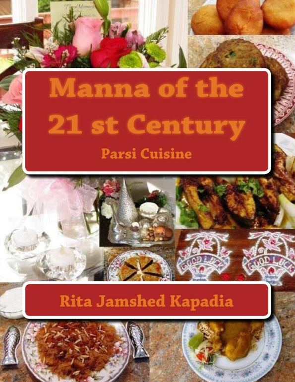 """Recipe from Cookbook """"Parsi Cuisine Manna of the 21st Century"""" by Rita Jamshed Kapadia"""