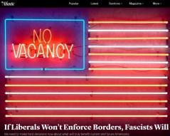 Atlantic - Liberals Wont Enforce Borders, Facsists Will
