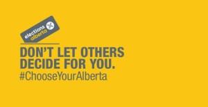 Elections Alberta - Choose Yourself