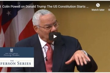 video Colin Powell on Donald Trump The US Constitution Starts With 'We The People' Not 'I the President'