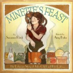 Susanna Reich, Amy Bates, Minette's Feast, Julia Child, Julia Child's Cat, Julia Child's Biography, Children's Book, Children's Books