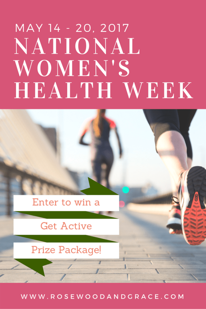Get Active | National Women's Health Week 2017 | Get Active Prize Package | Rosewood and Grace