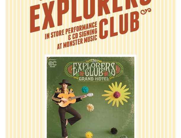 The Explorers Club Coming to Monster Music