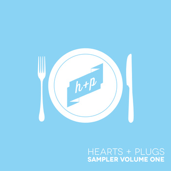 Hearts + Plugs Release Free Music Sampler