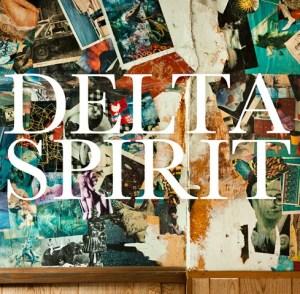 #9 Delta Spirit-s/t