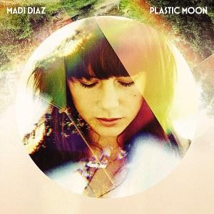 #15 Madi Diaz-Plastic Moon